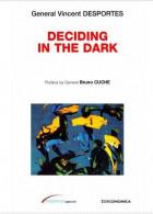 « 黑暗中的决策 »