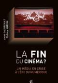 «电影的末日?» 数字时代的电影危机
