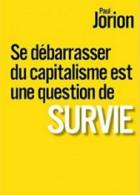 «摆脱资本主义是人类存亡的问题»