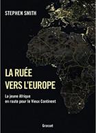 « 涌向欧洲 » —年轻的非洲去往老大陆